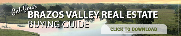 Brazos Valley Real Estate Buying Guide