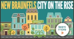 New Braunfels City of the Rise