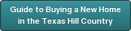 Guide to Buying a New Home in the Texas Hill Country