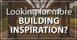 Looking for building inspiration?