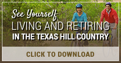 Click to Download Your Guide to Living and Retiring in Texas Hill Country