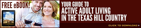 Guide to Active Adult Living in the Hill Country