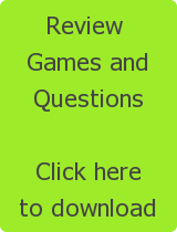 Review  Games  and QuestionsClick hereto download