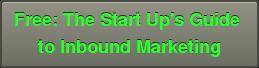 Free Download Start Up Guide to Inbound Marketing