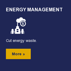 Energy Management  Cut energy waste.  More »