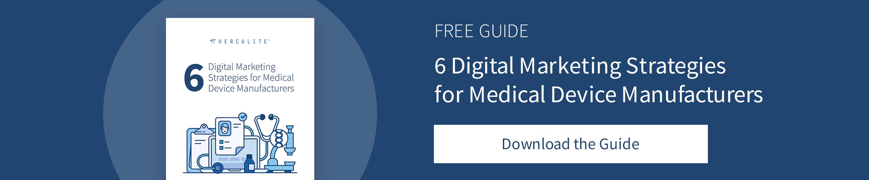 Herculite's 6 Digital Marketing Strategies for Medical Device Manufacturers