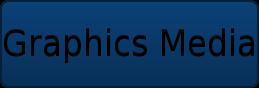Graphics Media