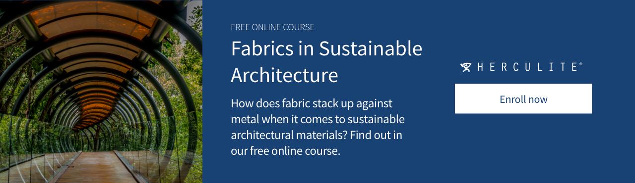 https://www.herculite.com/fabrics-in-sustainable-architecture-free-course