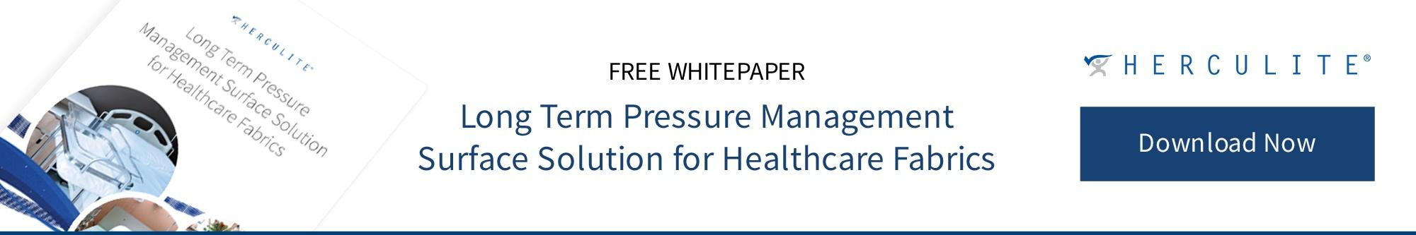 Long Term Pressure Management Surface Solution for Healthcare Fabrics Whitepaper