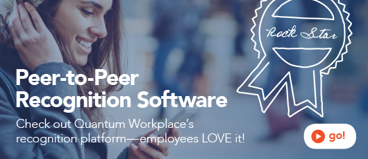 Check Out Quantum Workplace's Peer-to-Peer Recognition Software
