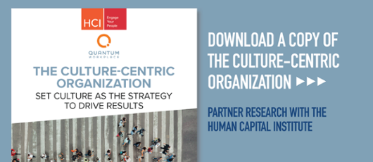 The Culture-Centric Organization