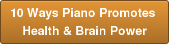 10 Ways Piano Promotes Health \u0026amp\u003B Brain Power