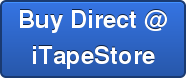 Buy Direct @ iTapeStore