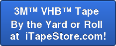 3M™ VHB™ Tape  By the Yard or Roll  at  iTapeStore.com!